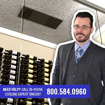 Call us any time at 800-584-0960 for cellar cooling advice