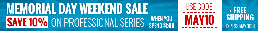 Memorial Day Sale - Save an Extra 10% on Professional Series