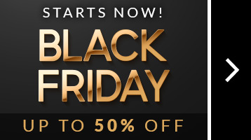 Black Friday is Here! Save up to 50% + Free Shipping