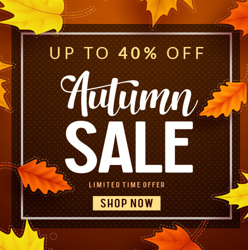 Autumn Sale! Save up to 40% + Free Shipping
