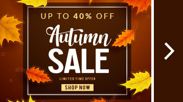 Fall Sale! Save up to 40% + Free Shipping